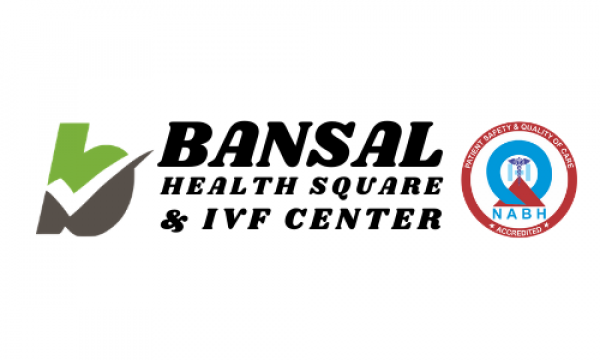 Bansal Health Square And IVF Center