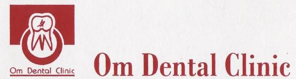 Om Dental Multispeciality Clinic & Dental Implant Center