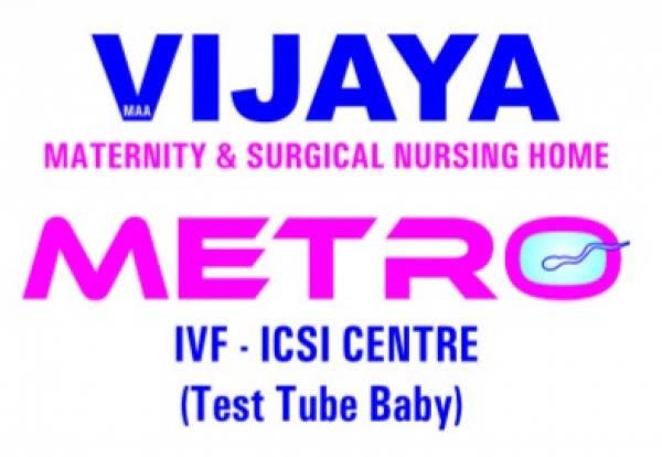 Vijaya Maternity Home & Metro IVF